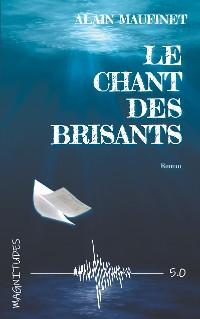 Cover Le chant des brisants - Magnitude 5.0