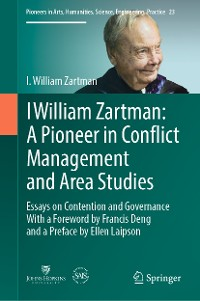 Cover I William Zartman: A Pioneer in Conflict Management and Area Studies