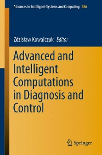 Cover Advanced and Intelligent Computations in Diagnosis and Control