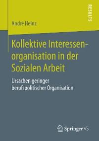 Cover Kollektive Interessenorganisation in der Sozialen Arbeit