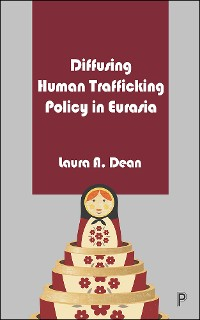 Cover Diffusing Human Trafficking Policy in Eurasia