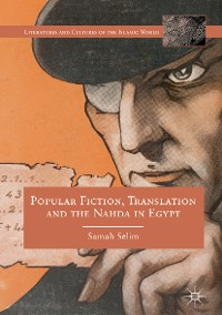 Cover Popular Fiction, Translation and the Nahda in Egypt
