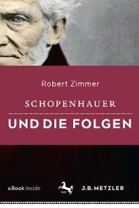 Cover Schopenhauer und die Folgen