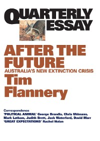 Cover Quarterly Essay 48 After the Future