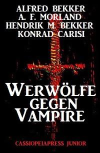 Cover Werwölfe gegen Vampire