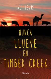 Cover Nunca llueve en Timber Creek