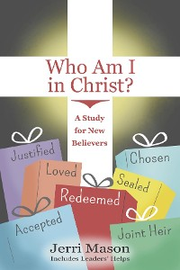 Cover Who Am I in Christ?