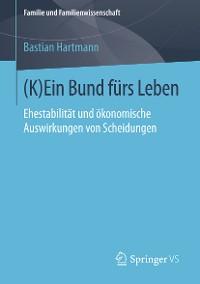 Cover (K)Ein Bund fürs Leben