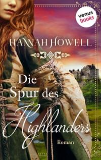 Cover Die Spur des Highlanders - Highland Roses: Erster Roman