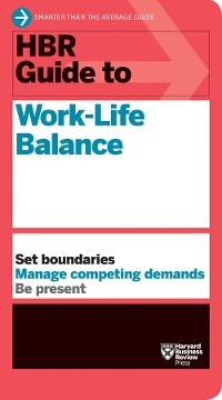 Cover HBR Guide to Work-Life Balance