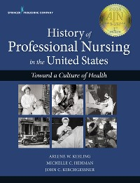 Cover History of Professional Nursing in the United States