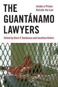 Cover The Guantánamo Lawyers