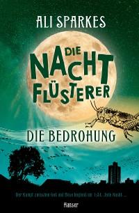 Cover Die Nachtflüsterer - Die Bedrohung