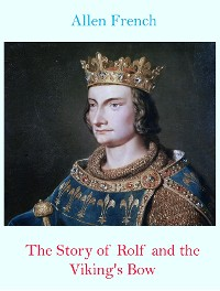 Cover The Story of Rolf and the Viking's Bow