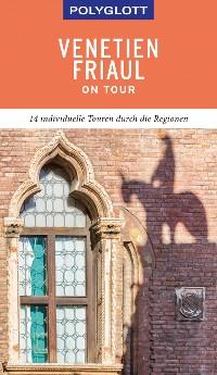 Cover POLYGLOTT on tour Reiseführer Venetien/Friaul