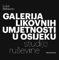 Cover Galerija likovnih umjetnosti u Osijeku