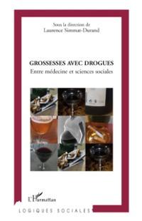 Cover Grossesses avec drogues - entre medecine et sciences sociale