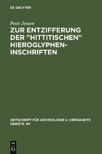 """Cover Zur Entzifferung der """"hittitischen"""" Hieroglypheninschriften"""