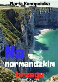 Cover Na normandzkim brzegu