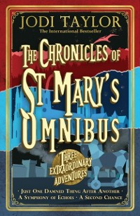 Cover Chronicles of St Mary s Omnibus: Three Extraordinary Adventures