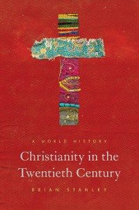Cover Christianity in the Twentieth Century