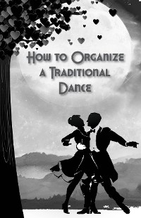 Cover How to Organize a Traditional Dance