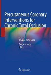 Cover Percutaneous Coronary Interventions for Chronic Total Occlusion
