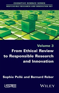 Cover From Ethical Review to Responsible Research and Innovation
