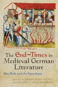 Cover The End-Times in Medieval German Literature