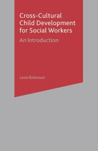 Cover Cross-Cultural Child Development for Social Workers