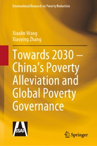 Cover Towards 2030 – China's Poverty Alleviation and Global Poverty Governance