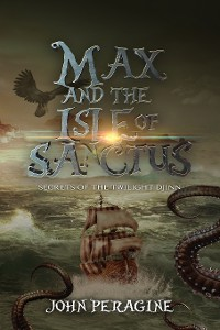 Cover Max and the Isle of Sanctus
