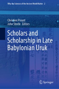 Cover Scholars and Scholarship in Late Babylonian Uruk