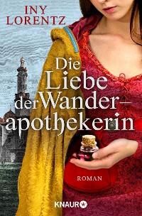 Cover Die Liebe der Wanderapothekerin