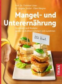Cover Mangel- und Unterernährung