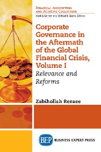 Cover Corporate Governance in the Aftermath of the Global Financial Crisis, Volume I