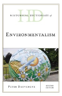 Cover Historical Dictionary of Environmentalism