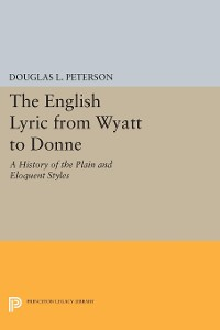 Cover The English Lyric from Wyatt to Donne