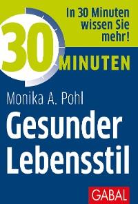 Cover 30 Minuten Gesunder Lebensstil