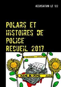 Cover Polars et histoires de police : Recueil 2017