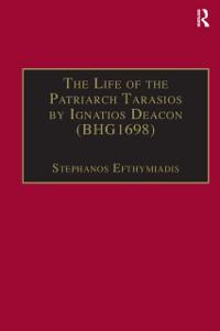Cover Life of the Patriarch Tarasios by Ignatios Deacon (BHG1698)