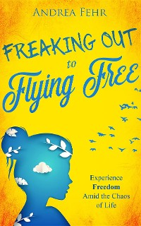 Cover Freaking Out to Flying Free