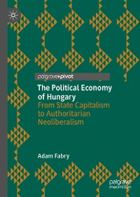 Cover The Political Economy of Hungary