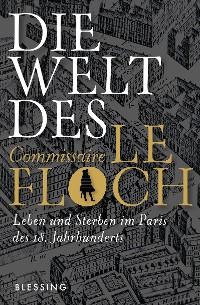Cover Die Welt des Commissaire Le Floch