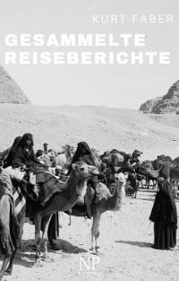 Cover Gesammelte Reiseberichte