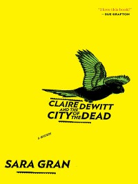 Cover Claire DeWitt and the City of the Dead