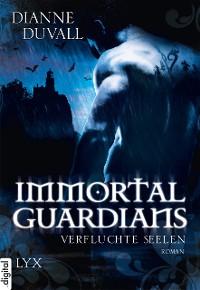 Cover Immortal Guardians - Verfluchte Seelen