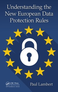 Cover Understanding the New European Data Protection Rules