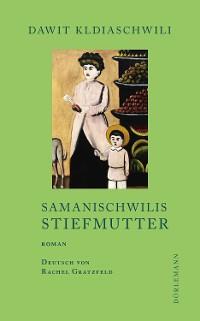 Cover Samanischwilis Stiefmutter