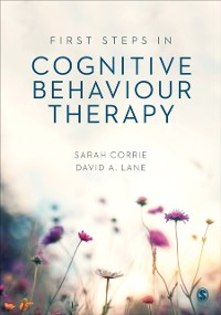 Cover First Steps in Cognitive Behaviour Therapy